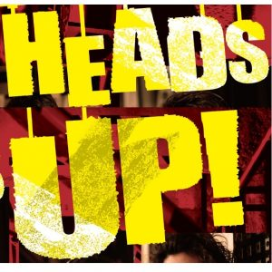 heads up-top