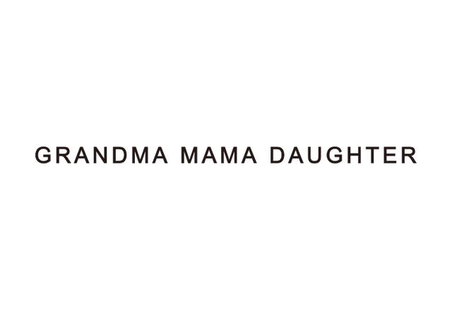 グランマ ママ ドーター