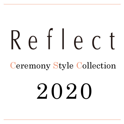 REFLECT Ceremony Style Collection 2020